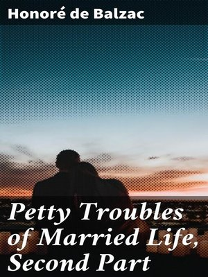 cover image of Petty Troubles of Married Life, Second Part
