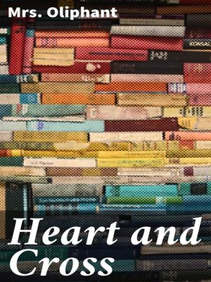 cover image of Heart and Cross