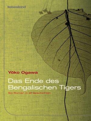 cover image of Das Ende des Bengalischen Tigers