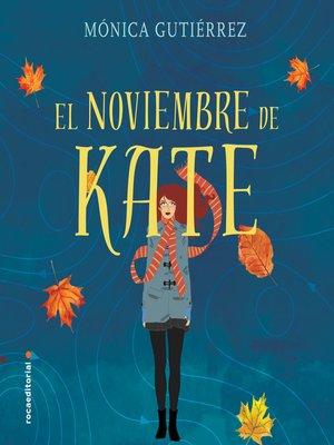 cover image of El noviembre de Kate