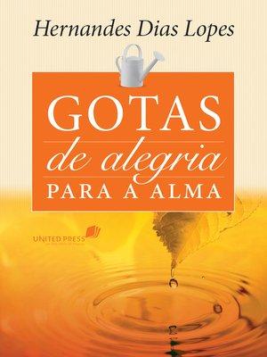 cover image of Gotas de alegria para a alma