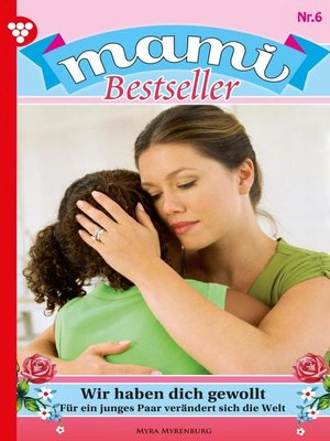 cover image of Mami Bestseller 6 – Familienroman