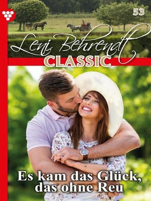 cover image of Leni Behrendt Classic 53 – Liebesroman