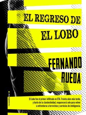 cover image of El regreso de El Lobo