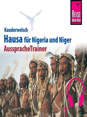 cover image of Reise Know-How Kauderwelsch AusspracheTrainer Hausa für Nigeria/Niger