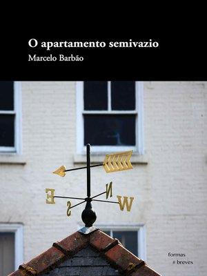 cover image of O apartamento semivazio
