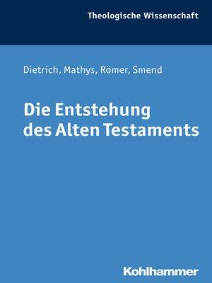 cover image of Die Entstehung des Alten Testaments