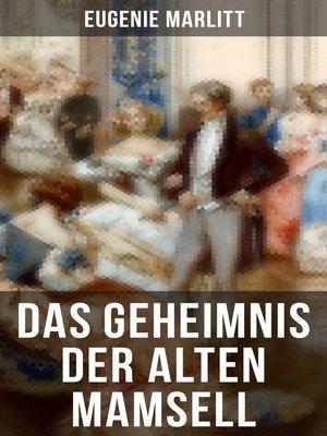 cover image of Das Geheimnis der alten Mamsell