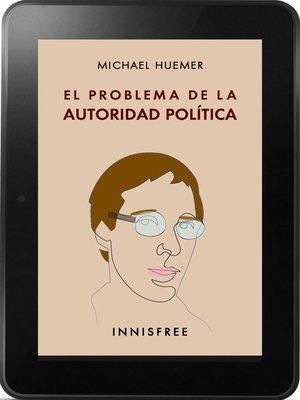 cover image of El problema de la autoridad política