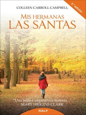 cover image of Mis hermanas las santas