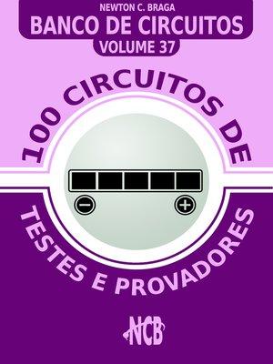 cover image of 100 Circuitos de Testes e Provadores