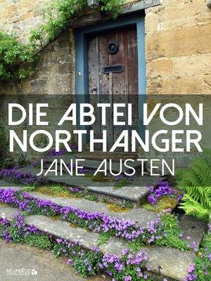 cover image of Die Abtei von Northanger