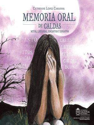 cover image of Memoria oral de Caldas