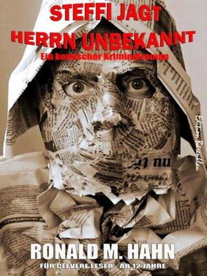cover image of Steffi jagt Herrn Unbekannt