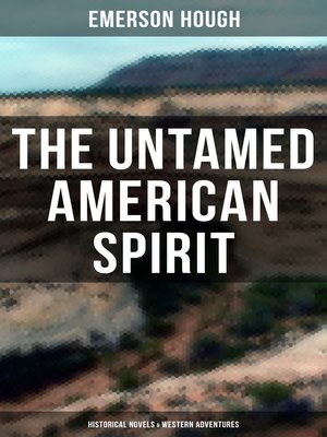 cover image of The Untamed American Spirit
