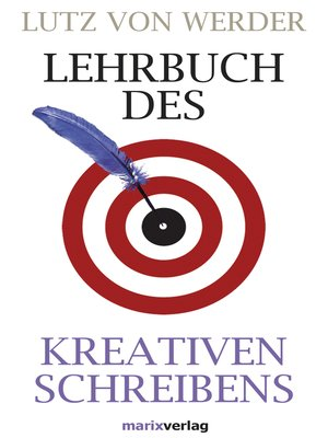 cover image of Lehrbuch des Kreativen Schreibens