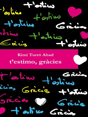 cover image of T'estimo, gràcies