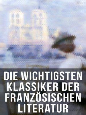 cover image of Die wichtigsten Klassiker der französischen Literatur