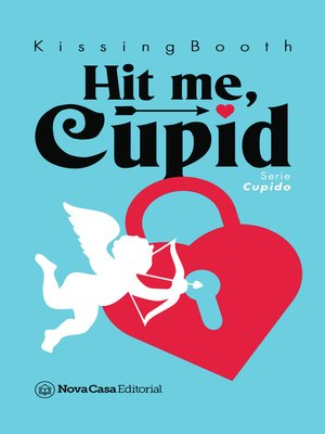 cover image of Hit me, Cupid