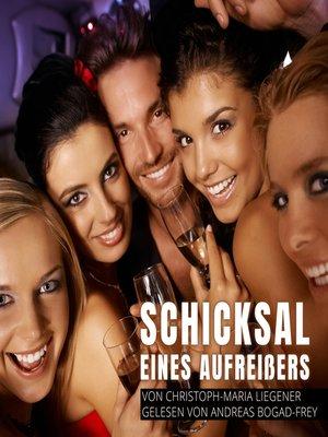 cover image of Schicksal eines Aufreißers