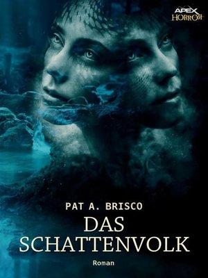 cover image of DAS SCHATTENVOLK