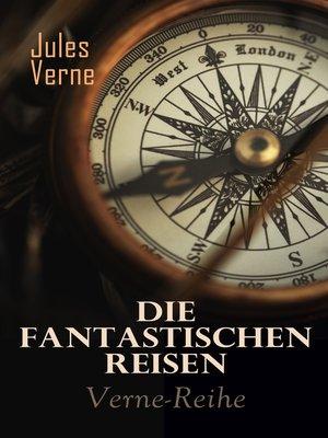 cover image of Die fantastischen Reisen