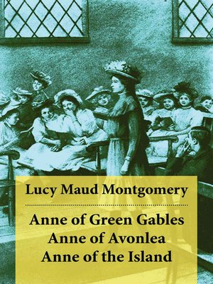 cover image of Anne of Green Gables + Anne of Avonlea + Anne of the Island