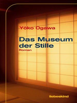 cover image of Das Museum der Stille