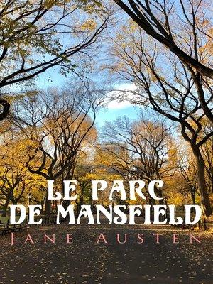 cover image of Le Parc de Mansfield