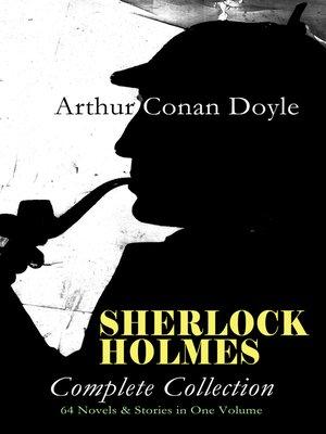 cover image of SHERLOCK HOLMES--Complete Collection