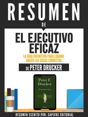 """cover image of Resumen De """"El Ejecutivo Eficaz"""