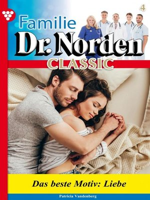 cover image of Familie Dr. Norden Classic 4 – Arztroman