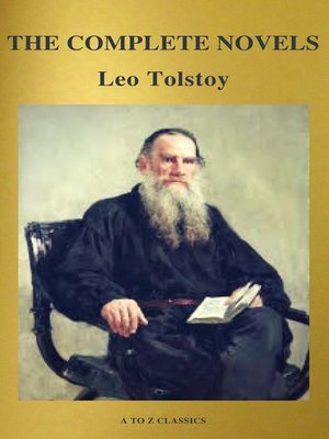 cover image of The Complete Novels of Leo Tolstoy (Active TOC) (A to Z Classics)