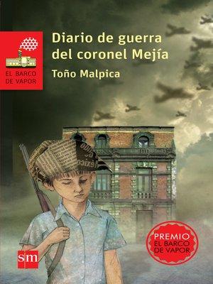 cover image of Diario de guerra del coronel Mejía