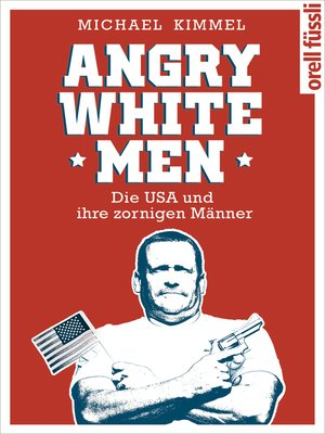 cover image of Angry White Men