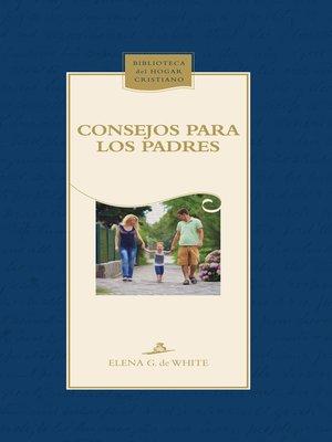 cover image of Consejos para los padres