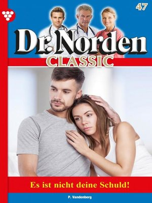 cover image of Dr. Norden Classic 47 – Arztroman