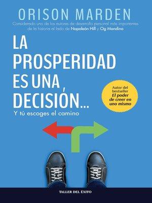 cover image of La prosperidad es una decisión