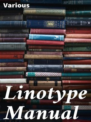 cover image of Linotype Manual