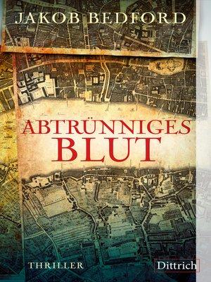 cover image of Abtrünniges Blut