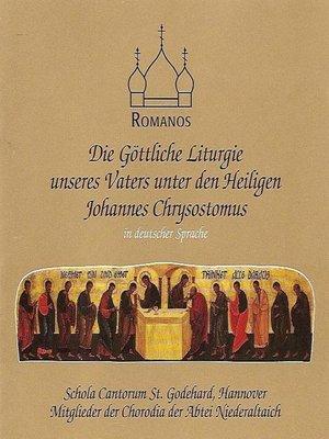 cover image of Die göttliche Liturgie des Johannes Chrysostomos