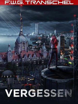 cover image of Vergessen