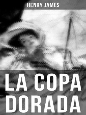 cover image of LA COPA DORADA