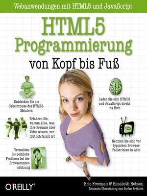 cover image of HTML5-Programmierung von Kopf bis Fuß