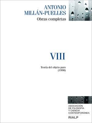 cover image of Millán-Puelles. VIII. Obras completas