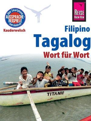 cover image of Reise Know-How Sprachführer Tagalog / Filipino--Wort für Wort