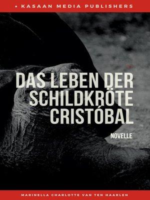 cover image of Das Leben der Schildkröte Cristóbal