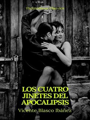 cover image of Los cuatro jinetes del Apocalipsis (Prometheus Classics)