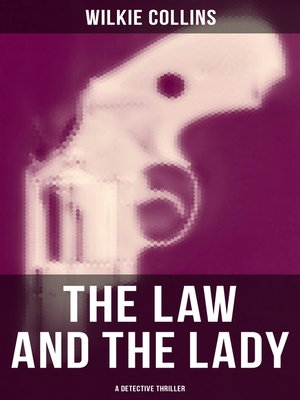 cover image of The Law and the Lady (A Detective Thriller)