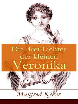 cover image of Die drei Lichter der kleinen Veronika
